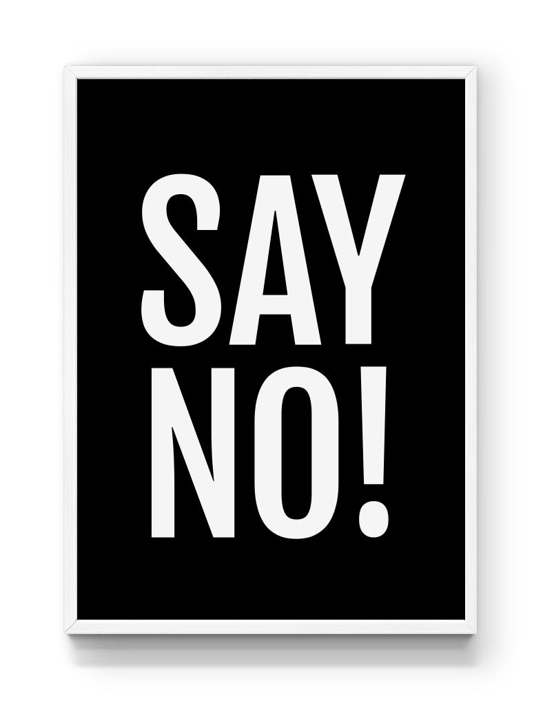 say no poster